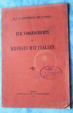 Zur Vorgeschichte des Krieges mit Italien KUK Ministerium des Äussern 1915 1. WK