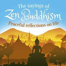 New ListingThe Sayings of Zen Buddhism: Peaceful Reflections on Life by Wray, William Book