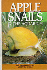 (Good)-Apple Snails in the Aquarium (Hardcover)-Wells, Jerry G.,Walls, Jerry G.,