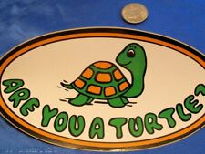 Are You A Turtle Bumper Sticker Ruat, well, are you? More Ruat items in store!
