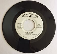 SCOTTIE JACKSON, SU-KAL-DE-DON, WB RECORDS#7337, PROMO 45 RECORD, 1969