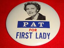 New listing 1960 Pat Nixon For First Lady Pin Back Button g23