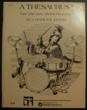 A Thesaurus for the Jazz/Rock Drummer by Charles Dowd