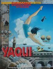 YAQUI  - Luis Garcia Duran - Euracomix tuttocolore n.253