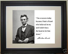 """Abraham Lincoln """" I'm a success..."""" Autograph Quote Framed Photo Picture # hv7"""