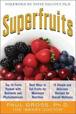 Superfruits: by Gross, Paul M.