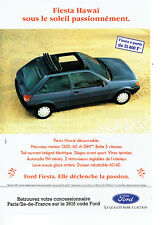 Publicité Advertising 107  1992  la Ford Fiesta Fun Hawai