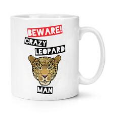 Beware Pazzo Uomo Leopardo 10oz Tazza - Divertente Animale