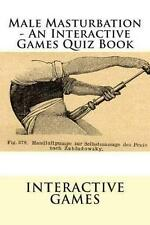 NEW Male Masturbation - An Interactive Games Quiz Book by Interactive Games