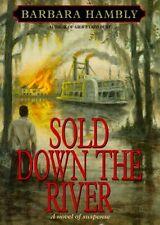 Sold Down the River (Benjamin January, Book 4)