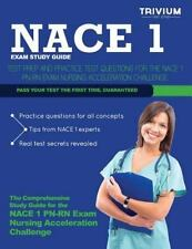 Nace 1 Study Guide: Test Prep and Practice Test Questions for the Nace 1 PN-RN E