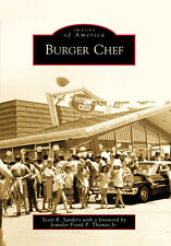Burger Chef [Images of America] [IN] [Arcadia Publishing]