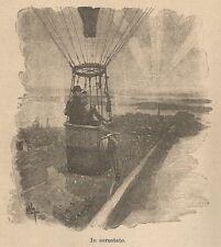 A9963 In aerostato - Xilografia - Stampa Antica del 1906 - Engraving