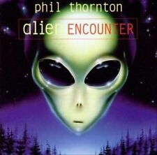CD96 PHIL THORNTON ALIEN ENCOUNTERS TRAVELING W/O MOVING ELECTRONIC PROG MESSAGE