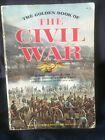 Golden Book of the Civil War 1974  -  8 x 11' PB Lots of Pics - Flato & Catton