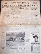 WW2 Newspaper News Chronicle JUNE 5 1944 Rome Falls Allied Tanks Win Battle WAR