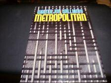 Metropolitan by Walter J. Williams 1995 BCE