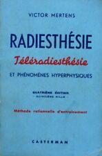 Radiesthésie - Victor Mertens - Téléradiesthésie et Phénomènes Hyperphysiques -