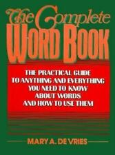 The Complete Word Book: The Practical Guide to Anything? by De Vries, Mary A.