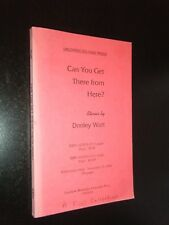 Can You Get There From Here? Stories by Donley Watt Southwestern USA Life ARC
