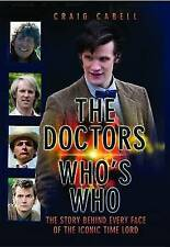 Very Good, The Doctor Who's Who: The Story Behind Every Face of the Iconic Time