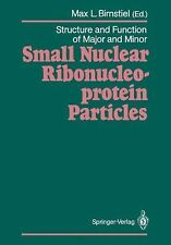 Structure and Function of Major and Minor Small Nuclear Ribonucleoprotein...