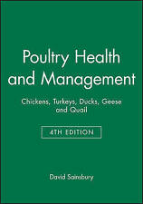 Poultry Health and Management: Chickens, Turkeys, Ducks, Geese and-ExLibrary