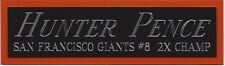 HUNTER PENCE GIANTS NAMEPLATE AUTOGRAPHED SIGNED BASEBALL-BAT-JERSEY-PHOTO
