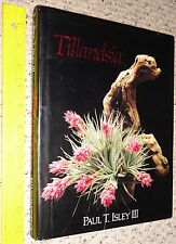 first TILLANDSIA airplant book by paul isley copyright 1987