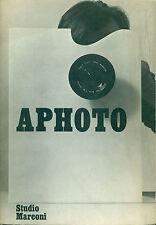 PECCOLO R. Aphoto. Fotografia come superficie. Studio Marconi '77. Con locandin