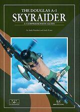 The Douglas A-1 Skyraider - A Comprehensive Guide - MDF 26 (SAM) - New Copy