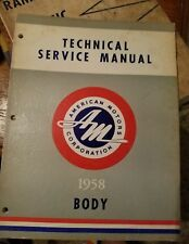 1958 American Motors Rambler Body Technical Service Manual - Vintage