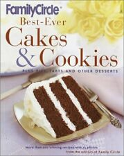 Family Circle Best-Ever Cakes & Cookies: Plus Pies