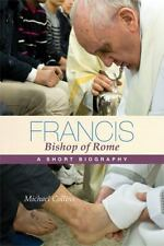 Francis, Bishop of Rome: A Short Biography-ExLibrary
