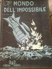 libri del duemila n. 5 IL MONDO DELL'IMPOSSIBILE con rara variante di copertina
