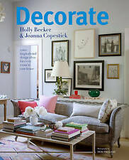 Very Good, Decorate: 1000 Professional Design Ideas for Every Room in the House,
