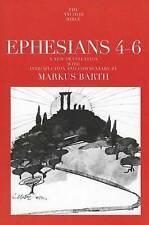 Efesios 4-6: una nueva traducción con introducción y comentarios de Markus..