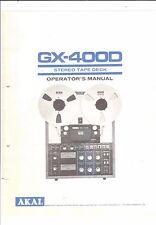 Akai  Bedienungsanleitung user manual für GX-400 D mit Schaltplan Copy