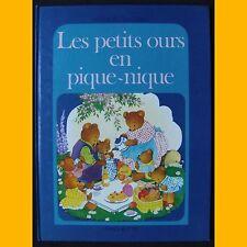 LES PETITS OURS EN PIQUE-NIQUE Willy Schermelé 1977