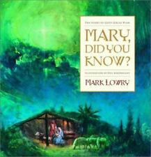 Mary, Did You Know?: The Story of God's Great Plan by Lowry, Mark