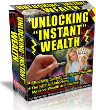 "UNLOCKING ""INSTANT"" WEALTH PDF EBOOK FREE SHIPPING RESALE RIGHTS"