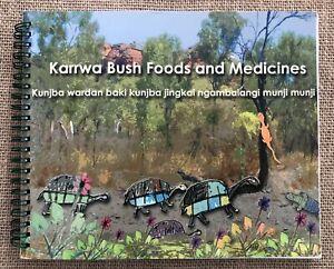 Karrwa Aboriginal Bush Foods Medicines Illustrated + Language CD Borroloola NT