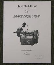 Kwik Way El Drum Brake Lathe Operating Manual And Parts List