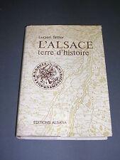 Alsace Lucien Sittler Alsace terre d'histoire 1973 histoire de l'Alsace