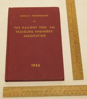 1956 RF and TEA Annual Proceedings of THE RAILWAY FUEL and TRAVELING ENGINEERS'