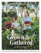 Grown & Gathered by Lentil Purbrick Paperback Book Free Shipping!