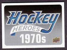 2012-13  UPPER DECK ONE  HOCKEY HEROES HEADER CARD  1970'S