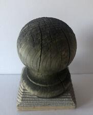 VINTAGE WEATHERED WOOD NEWELL BALL POST/COLUMN STAIR RAIL CAP