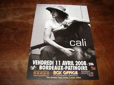 CALI - FLYER CONCERT AVRIL 2008 BORDEAUX !!!!!!!!!!!!!!