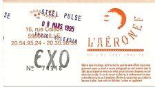 RARE / TICKET BILLET CONCERT - STEEL PULSE ( REGGAE ) LIVE A LILLE - FRANCE 1995